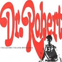 DR. ROBERT - I'VE LEARNT TO LIVE WITH LOVE - 1991 DISCO VINILE 33 GIRI