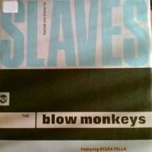 SLAVES NO MORE - THE BLOW MONKEYS - 1989 DISCO VINILE 33 GIRI